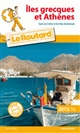 GUIDE DU ROUTARD ILES GRECQUES ET ATHENES 20152016
